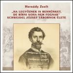 Hernády Zsolt Schweidel Józsefről írott életrajza