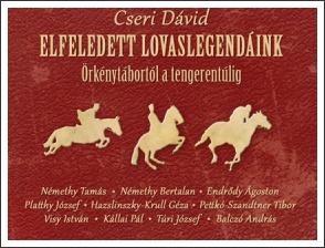Elfeledett lovaslegendáink: Előadás és könyvbemutató