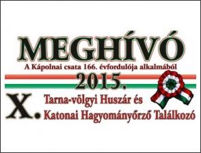 X. Tarna-völgyi Huszár és Katonai Hagyományőrző Találkozó
